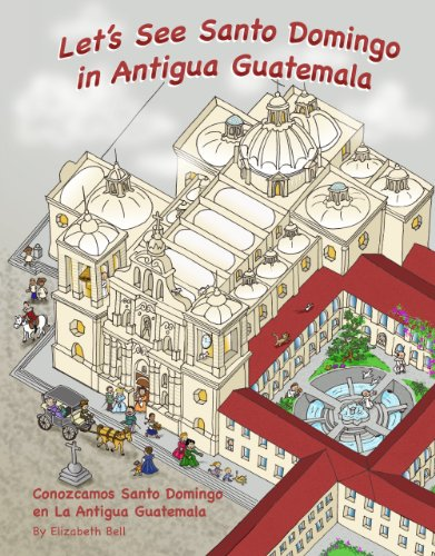 9789992226407: Let's See Santo Domingo in Antigua Guatemala (English and Spanish Edition)
