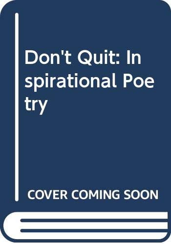 9789992226612: Don't Quit: Inspirational Poetry