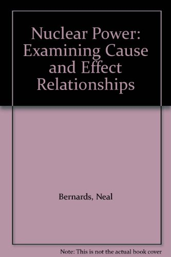 9789992232002: Nuclear Power: Examining Cause and Effect Relationships