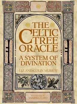 9789992238943: The Celtic Tree Oracle: A System of Divination