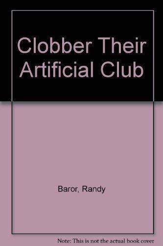 Clobber Their Artificial Club: Baror, Randy
