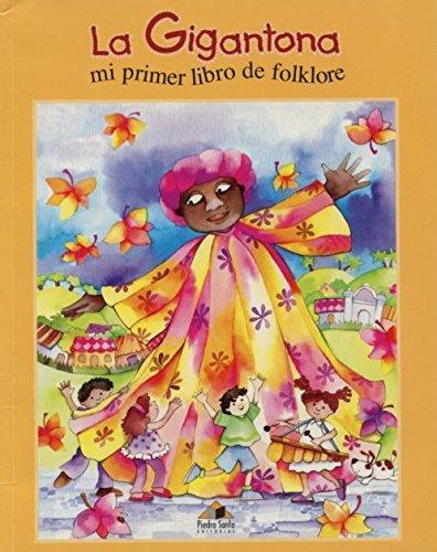 9789992258910: LA Gigantona : Mi Primer Libro De Folklore