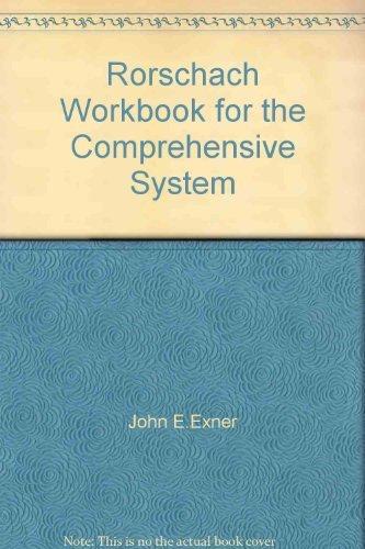 Rorschach Workbook for the Comprehensive System: John E.Exner