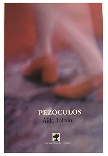 9789992271087: Pezóculos (Colección la Cuenta del tiempo. Serie Tres katunes) (Spanish Edition)