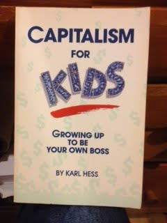 9789992272169: Capitalism for Kids: Growing Up to Be Your Own Boss