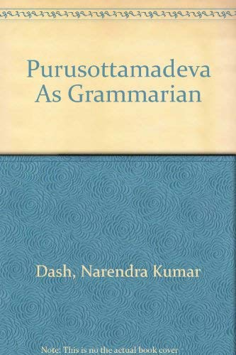 9789992276518: Purusottamadeva As Grammarian