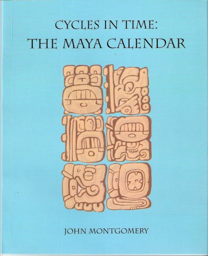 9789992279700: Cycles in Time: The Maya Calendar