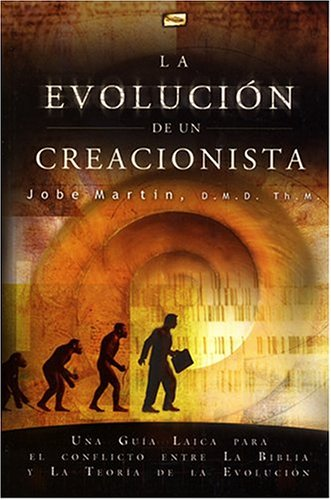 9789992281307: La Evolucion de un Creacionista (Spanish Edition)