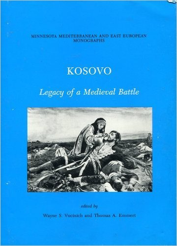 9789992287552: Kosovo: Legacy of a Medieval Battle