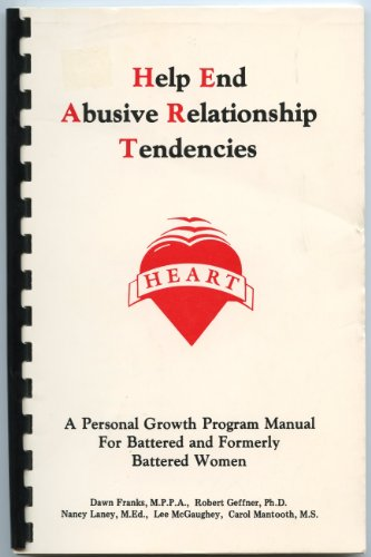 9789992287613: Help End Abusive Relationship Tendencies: A Personal Growth Program Manual for Battered and Formerly Battered Women