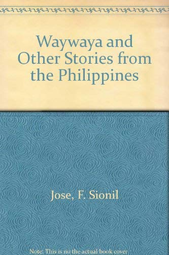 9789992288405: Waywaya and Other Stories from the Philippines