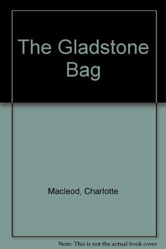 9789992289495: The Gladstone Bag