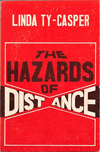 9789992334973: The Hazards of Distance: A Novel
