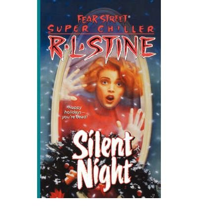 9789992348109: Silent Night (Fear Street Super Chiller)