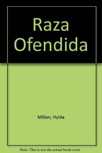 Raza Ofendida: Millan, Hylda