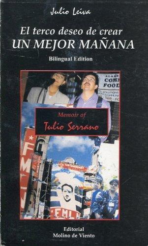 El terco deseo de crear un mejor mañana / A childhood in Cuscatlán and the ...
