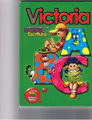 9789992381823: Victoria - Libro Primero De Lectura Y Escritura