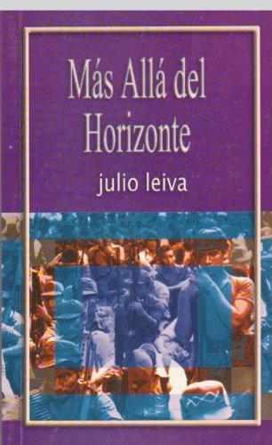 9789992383001: Mas Alla Del Horizonte (Spanish Edition)