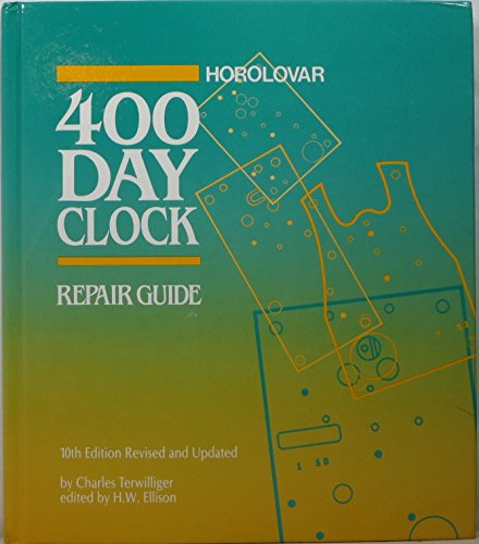9789992387269: The Horolovar 400-Day Clock Repair Guide