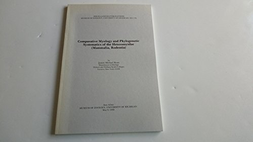 9789992394236: Comparative Myology and Phylogenetic Systematics of the Heteromyidae (Mammalia, Rodentia)