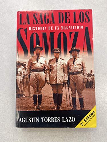 La Saga De Los Samoza: Lazo, Agustin Torres