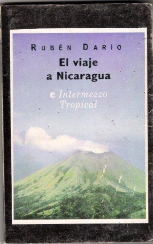 9789992448076: El Viaje a Nicaragua (e Intermezzo Tropical)