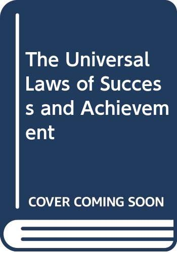 9789992472644: The Universal Laws of Success and Achievement