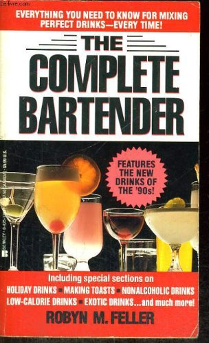 9789992472699: The Complete Bartender
