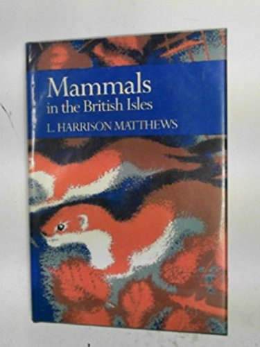9789992475201: Mammals in the British Isles (Collins New Naturalist Series)