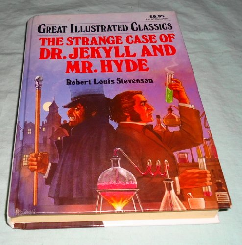 9789992487297: The Strange Case of Dr. Jekyll and Mr. Hyde (Great Illustrated Classics)