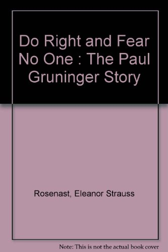 9789992504178: Do Right and Fear No One : The Paul Gruninger Story