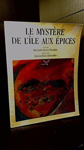9789992513675: Le Mystere De L'Iles Aux Epices