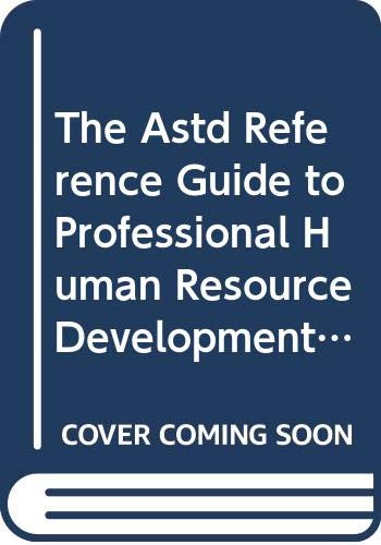 9789992539064: The Astd Reference Guide to Professional Human Resource Development Roles and Competencies