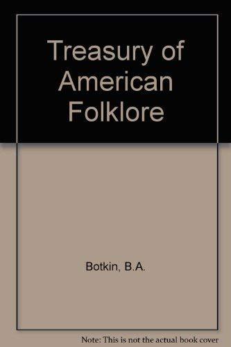 9789992604328: A Treasury of American Folklore