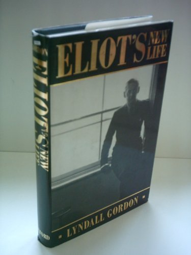 Eliot's New Life (9789992610596) by Lyndall Gordon