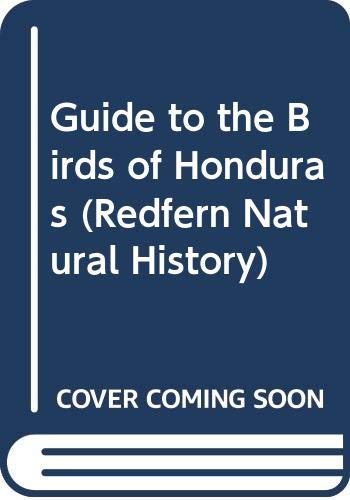 9789992649978: Guide to the Birds of Honduras