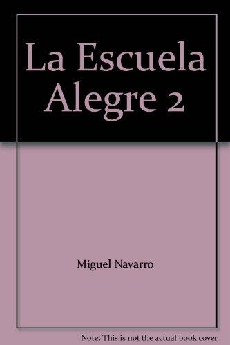 9789992662809: La Escuela Alegre 2