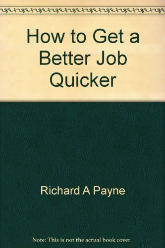 9789992703526: Title: How to Get a Better Job Quicker