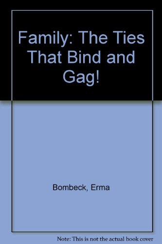 9789992705124: Family: The Ties That Bind and Gag!