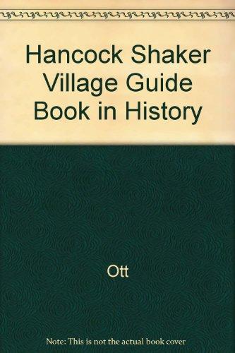 9789992765203: Hancock Shaker Village Guide Book in History