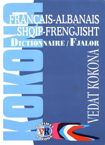 9789992772645: dictionnaire francais-albanais vice versa