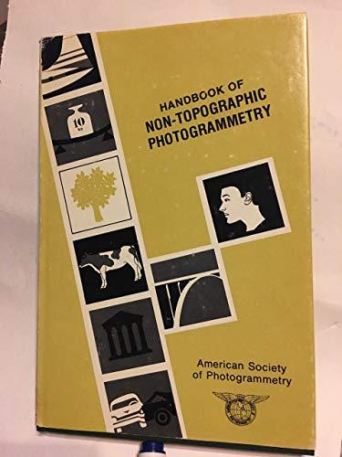 9789992794395: Handbook of Non-Topographic Photogrammetry