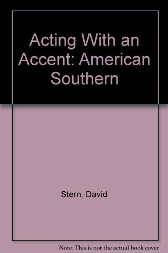 Acting With an Accent: American Southern: David Stern