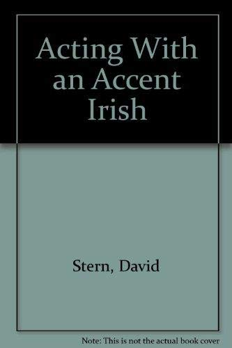 9789992806951: Acting With an Accent Irish
