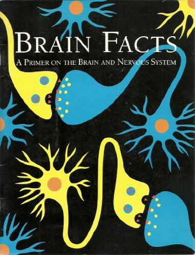 9789992812181: Brain Facts: A Primer on the Brain and Nervous System