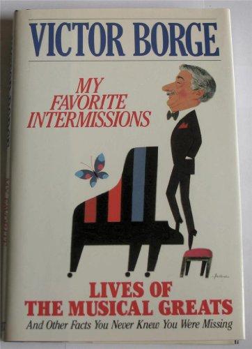 My Favorite Intermissions.: Victor Borge