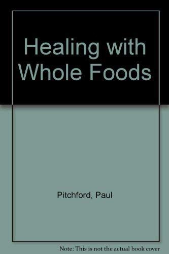 9789992828922: Healing With Whole Foods