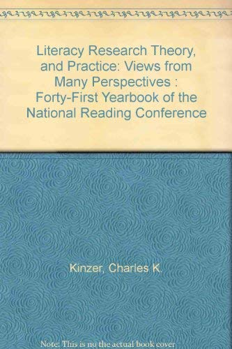 9789992888681: Literacy Research Theory, and Practice: Views from Many Perspectives : Forty-First Yearbook of the National Reading Conference
