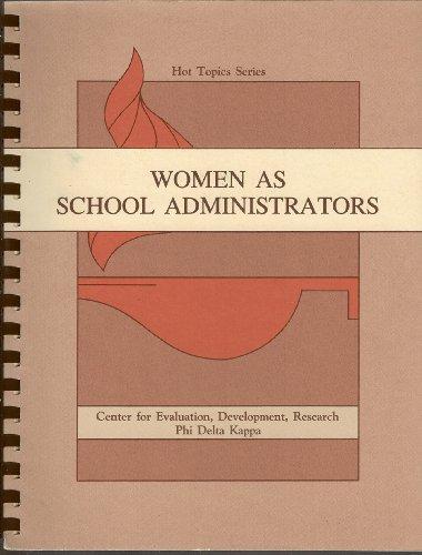 Women As School Administrators (Hot Topics Series): Catherine Marshall