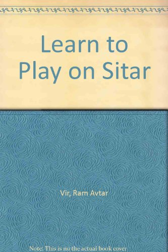 9789992930762: Learn to Play on Sitar